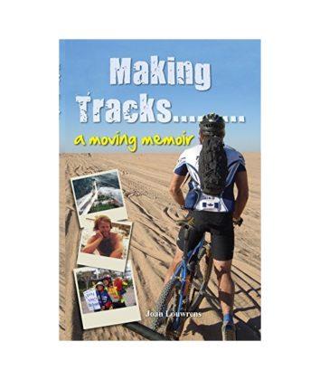 Making tracks Joan Louwrens