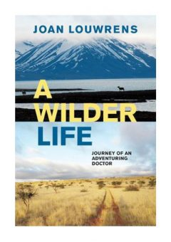 A wilder life by Joan Louwrens